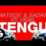 Matisse & Sadko & Vigel Tengu слушать онлайн