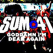 Sum 41 Goddamn I'm Dead Again слушать онлайн