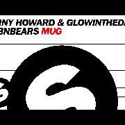 Danny Howard & Glowinthedark & T3nbears Mug слушать онлайн